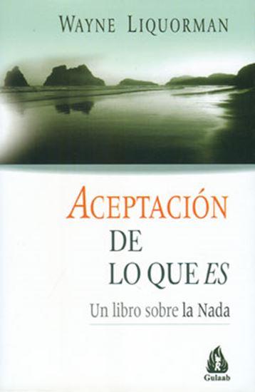Imagen de ACEPTACION DE LO QUE ES
