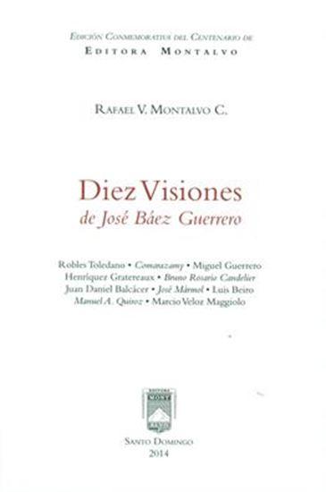 Imagen de DIEZ VISIONES DE JOSE BAEZ GUERRERO