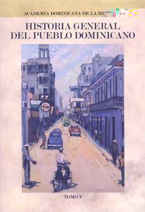 Imagen de HISTORIA GENERAL DEL PUEBLO DOM. TOMO V