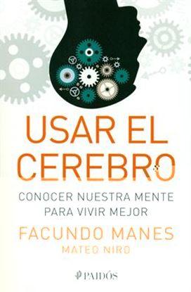 Imagen de USAR EL CEREBRO. CONOCER NUESTRA MENTE P