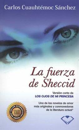 Imagen de LA FUERZA DE SHECCID (BOL)