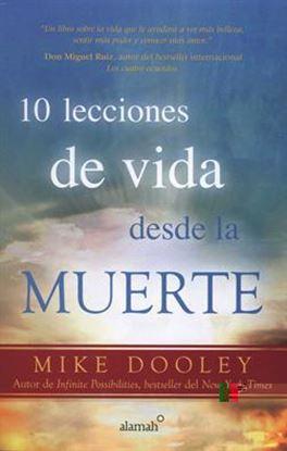 Imagen de 10 LECCIONES DE VIDA DESDE LA MUERTE