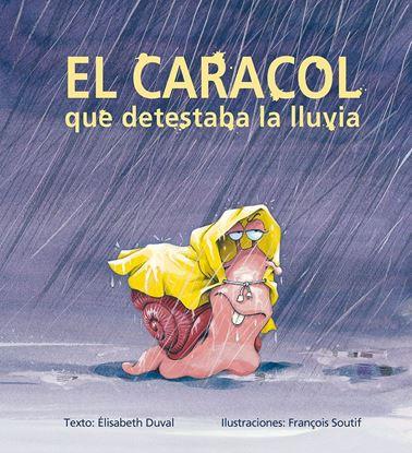Imagen de EL CARACOL QUE DETESTABA LA LLUVIA