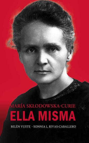 Imagen de MARIA SKLODOWSKA-CURIE. ELLA MISMA