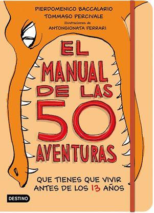 Imagen de EL MANUAL DE LAS 50 AVENTURAS QUE TIENES