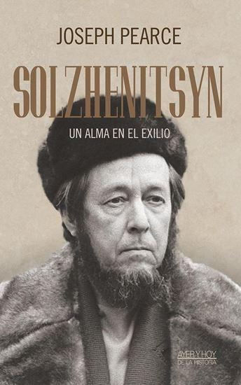 Imagen de SOLZHENITSYN: UN ALMA EN EL EXILIO