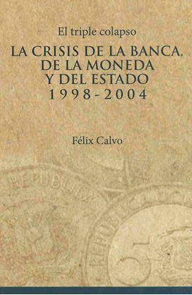 Imagen de EL TRIPLE COLAPSO. LA CRISIS DE LA BANCA