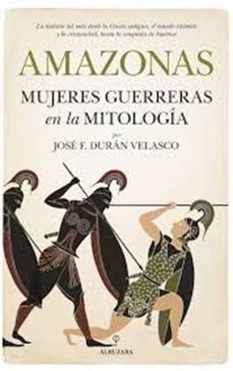 Imagen de AMAZONAS, MUJERES GUERRERAS EN LA MITOLO