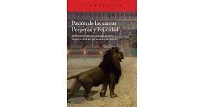 Imagen de PASION DE LAS SANTAS PERPETUA Y FELICIDA