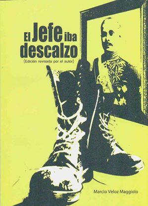 Imagen de EL JEFE IBA DESCALZO  (EDICION REVISADA)