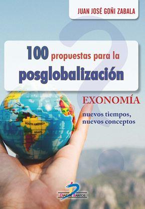 Imagen de 100 PROPUESTAS PARA LA POSGLOBALIZACION