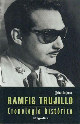 Imagen de RAMFIS TRUJILLO. CRONOLOGIA HISTORICA