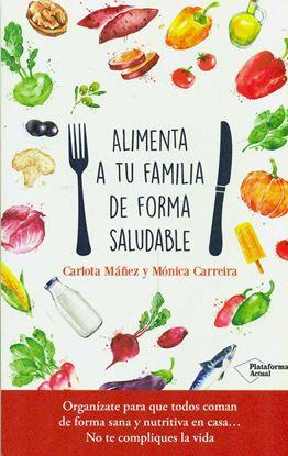 Imagen de ALIMENTA A TU FAMILIA DE FORMA SALUDABLE