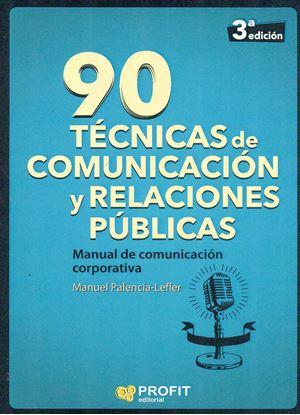 Imagen de 90 TECNICAS DE COMUNICACION Y RELACIONES