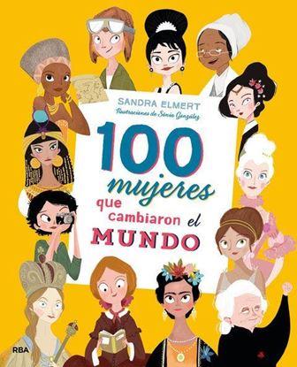 Imagen de 100 MUJERES QUE CAMBIARON EL MUNDO