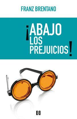 Imagen de ABAJO LOS PREJUICIOS