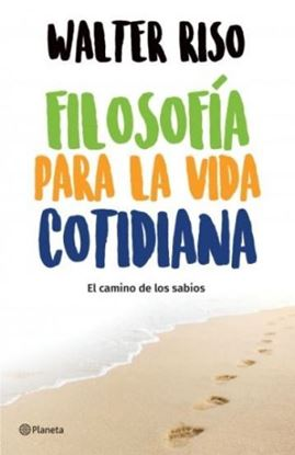 Imagen de FILOSOFIA PARA LA VIDA COTIDIANA
