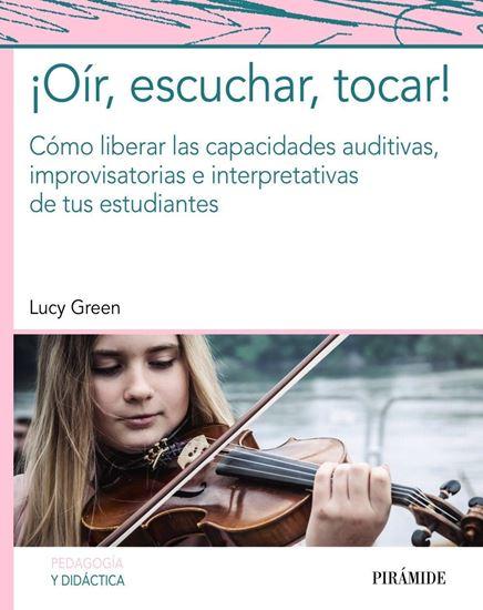Imagen de ¡OIR, ESCUCHAR , TOCAR!