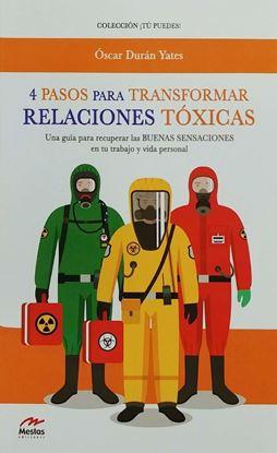 Imagen de 4 PASOS PARA TRANSFORMAR RELACIONES TOXI