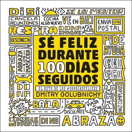 Imagen de SE FELIZ DURANTE 100 DIAS SEGUIDOS