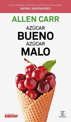 Imagen de AZUCAR BUENO, AZUCAR MALO