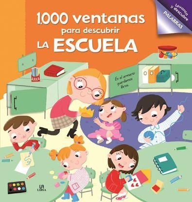 Imagen de 1000 VENTANAS PARA DESCUBRIR ESCUELA