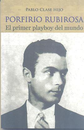 Imagen de PORFIRIO RUBIROSA. EL PRIMER PLAYBOY DEL