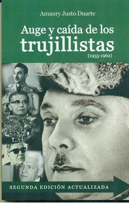 Imagen de AUGE Y CAIDA DE LOS TRUJILLISTAS (2ED.)