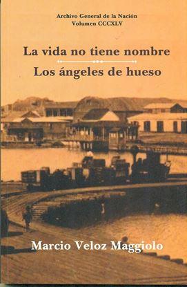 Imagen de LA VIDA NO TIENE NOMBRE / LOS ANGELES DE