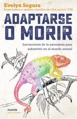 Imagen de ADAPTARSE O MORIR
