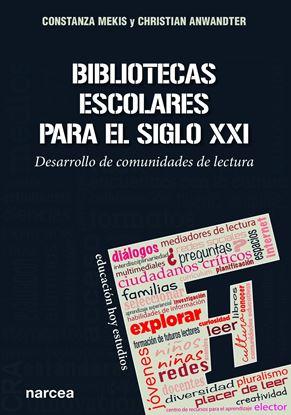 Imagen de BIBLIOTECAS ESCOLARES PARA EL SIGLO XXI