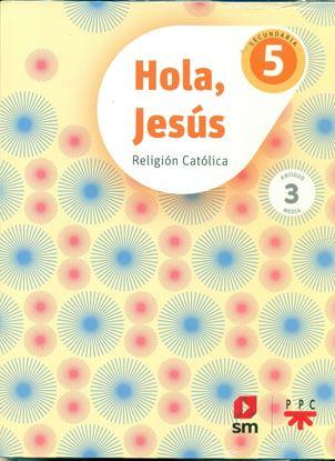 Imagen de HOLA, JESUS 5 CONECTA (SECUNDARIA)