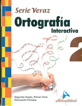Imagen de ORTOGRAFIA INTERACTIVA 2 SERIE VERAZ