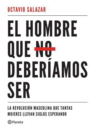Imagen de EL HOMBRE QUE NO DEBERIAMOS SER