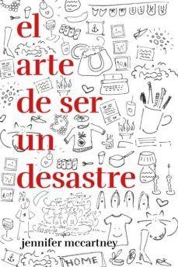 Imagen de EL ARTE DE SER UN DESASTRE