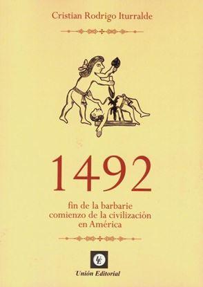 Imagen de 1492. FIN DE LA BARBARIE