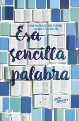 Imagen de ESA SENCILLA PALABRA