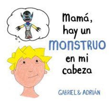 Imagen de MAMA, HAY UN MONSTRUO EN MI CABEZA