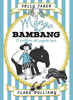 Imagen de MANGO & BAMBANG 3. EL PROBLEMA DEL PEQUE