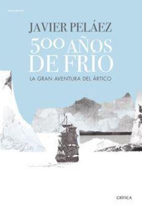 Imagen de 500 AÑOS DE FRIO