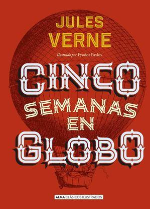 Imagen de CINCO SEMANAS EN GLOBO (CLASICOS ALMA)