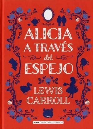 Imagen de ALICIA A TRAVES DEL ESPEJO (CLASICOS ALM