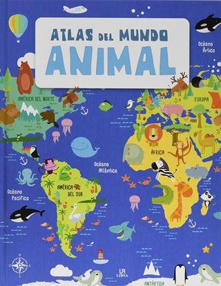 Imagen de ATLAS DEL MUNDO ANIMAL. DESCUBRE EL MUND
