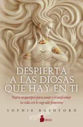 Imagen de DESPIERTA A LAS DIOSAS QUE HAY EN TI