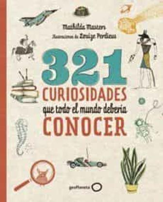 Imagen de 321 CURIOSIDADES QUE TODO EL MUNDO DEBER