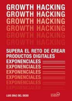 Imagen de GROWTH HACKING SUPERA EL RETO DE CREAR P