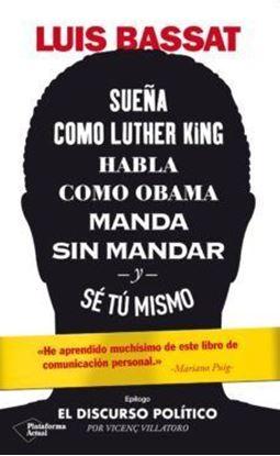 Imagen de SUEÑA COMO LUTHER KING, HABLA COMO OBAMA