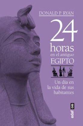 Imagen de 24 HORAS EN LA ANTIGUA EGIPTO