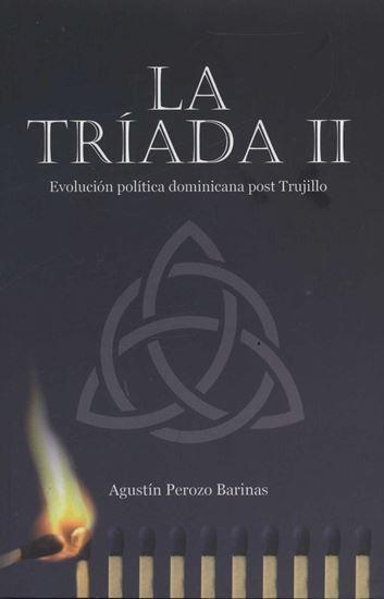 Imagen de LA TRIADA II. EVOLUCION POLITICA DOM.