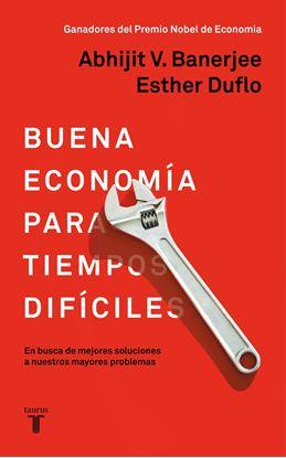 Imagen de BUENA ECONOMIA PARA TIEMPOS DIFICILES